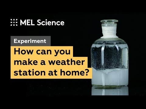 "How to make a weather station at home (""Storm glass"" experiment)"