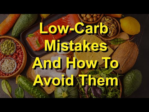 Low-Carb Mistakes And How To Avoid Them