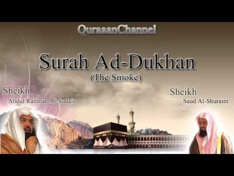44- Surat Ad Dukhan (Full) with audio english translation Sheikh Sudais & Shuraim