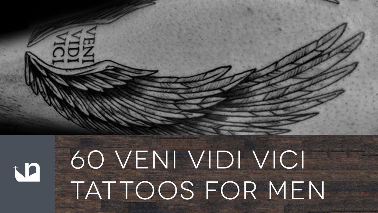 60 Veni Vidi Vici Tattoos For Men Youtube
