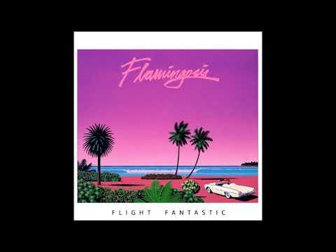 Flamingosis - Flight Fantastic (Full Album) [HD]