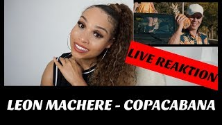 Leon Machère - Copacabana (Official Video) Live Reaktion | Jennyfromtheblog