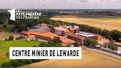 Le centre minier de Lewarde - Région Nord-Pas-de-Calais - Le Monument Préféré des Français