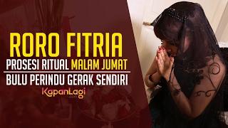 Proses Ritual Roro Fitria, Bulu Perindu Gerak Sendiri!