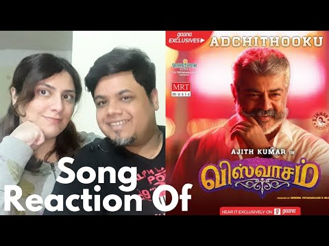 #Viswasam #Adchithooku Adchitooku Full Video Song Reaction|Foreigner VS Indian Reaction|