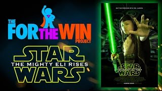 For The Win Project - Mighty Eli The Jedi
