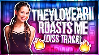 THEYLOVEARII ROAST ME (DISS TRACK)