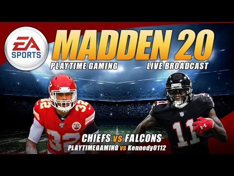 Chiefs Vs Falcons Madden 20 - Playtime Gaming - LuniticPrince - Live PS4 Broadcast