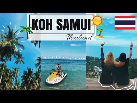 LET'S GO TO KOH SAMUI – Thailand