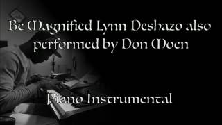Watch Lynn Deshazo Be Magnified video