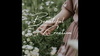 """Beautiful Creation"" Genesis 2: 4 - 25"