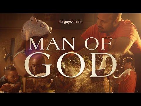 Skit Guys - Man of God