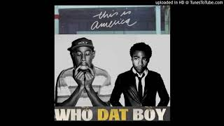 Childish Gambino x Tyler, The Creator- This Is America/Who Dat Boy