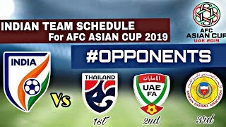 Opponents of Indian Teams in AFC ASIAN CUP 2019 || Schedule & Fixtures of Indian Team ||