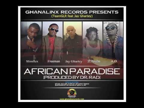 Team GLR feat Jay Ghartey - African Paradise (video mix)