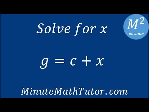 g=c+x, solve for x