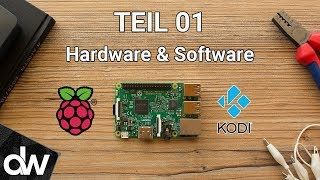 🎬 Kodi auf Raspberry Pi 3 installieren ► LibreELEC 2017 | Deutsch | # Teil 01 Hardware & Software