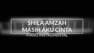 Shila Amzah - Masih Aku Cinta (Piano Instrumental Cover)