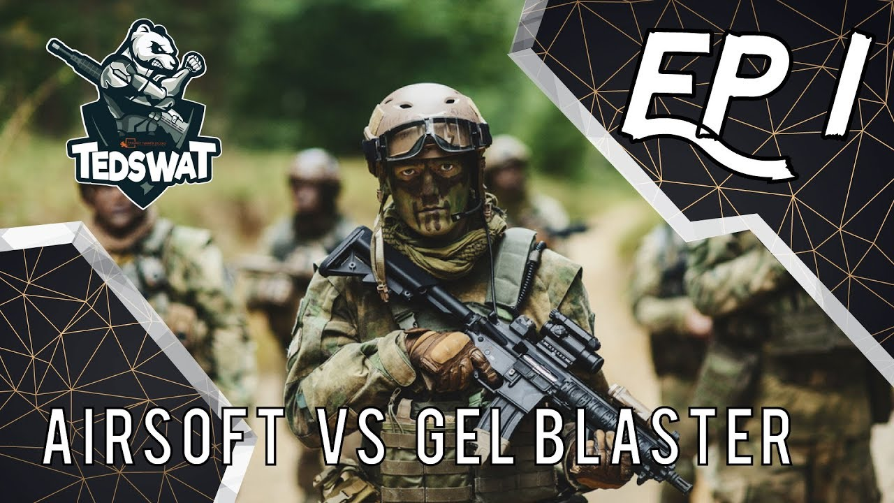 #TEDSWAT : Gel Blaster VS Airsoft (My first gelball blaster)