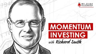 184 TIP. Momentum Investing With Richard Smith
