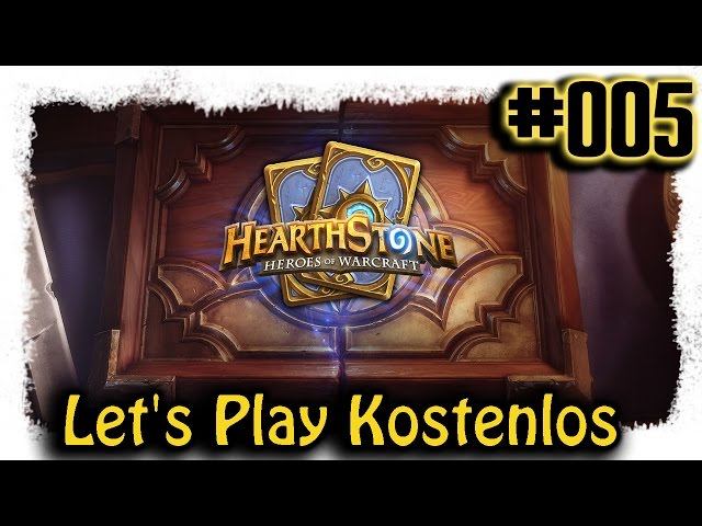 Hearthstone ▼005▼ Kostenlos zum Top Deck [Lets Play | deutsch | Gameplay | Stream]