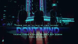 DONT MIND - Young Stunners | Talhah Yunus | Talha Anjum | Rap Demon (Official Audio)