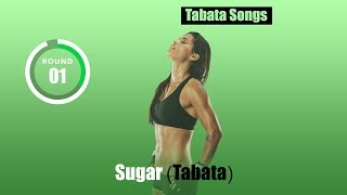 "Tabata Songs - ""Sugar (Tabata)"""