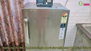 Samsung 212 Litre direct cool 3 Star Inverter Single Door Refrigerator Elegant Inox Unboxing review