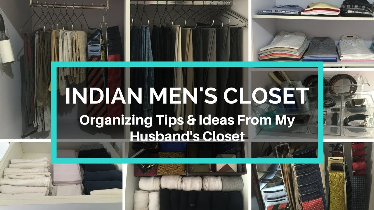How To Organize Indian Menu0027s Closet   Organizing Tips U0026 Ideas From My  Husbandu0027s Closet
