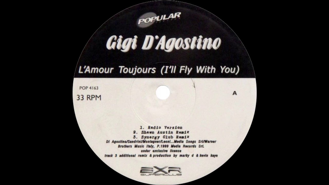 Gigi D'Agostino - L'Amour Toujours (I'll Fly With You) [Shawn Austin Remix] #1