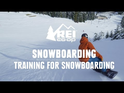 How To Train For Snowboarding || REI