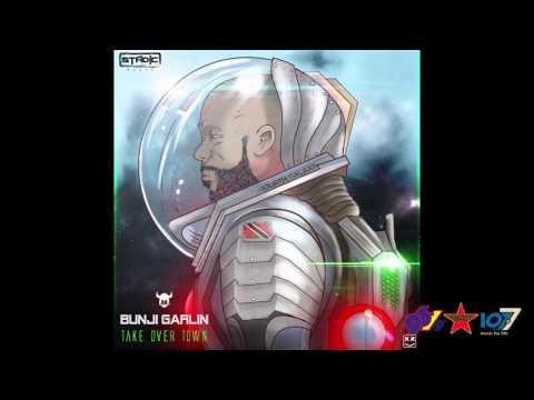 Bunji Garlin - Take Over Town