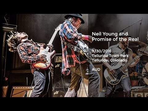 Neil Young and Promise of the Real Live in Telluride - 9/30/2016 Full Show AUD