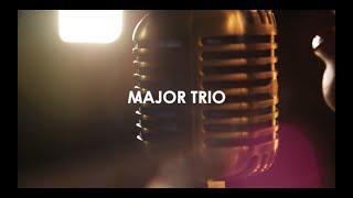 Major Trio Medley - Quizás, quizás, quizás/Levitating/I Wish Covers