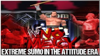 WWF No Mercy: Extreme Sumo in the Attitude Era!!