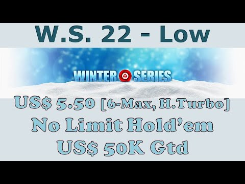 Winter Series 22 - Low: $5.50 NLHE [6-Max, H.Turbo], $50K Gtd - Final Table Poker replay (cards up)