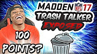 Madden 17 trash talk game | scoring 100 points on a bum? | madden 17 ultimate team gameplay