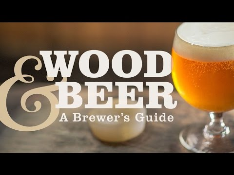 Wood & Beer: A Brewer's Guide // Brewers Publications