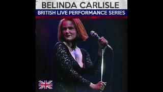 I Get Weak (Live) - Belinda Carlisle