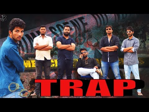 Trap | Telugu Latest Short Film 2017 | c/o controversy | B creations | by Balaraj