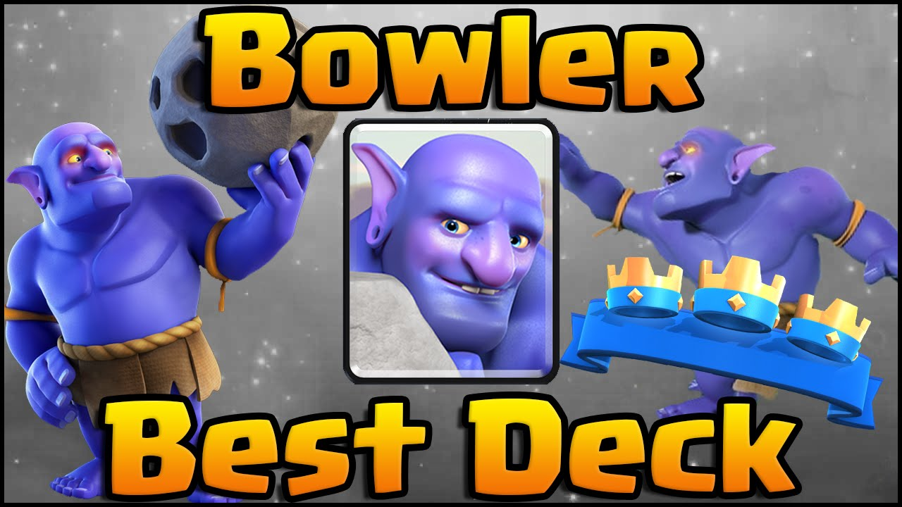 Clash Royale Best Bowler Deck And Strategy For Arena 8