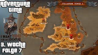 STEAMPUNK TOWER 2 #7 - Großbritannien retten ► Adventure-Time #15 [3. Woche]
