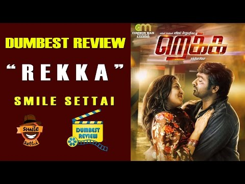 Rekka Movie Review | Smile Settai Dumbest...