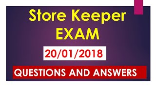 Store Keeper psc EXAM ANSWER KEY On 20/01/2017||Store Keeper QUESTIONS paper and Answers 2018