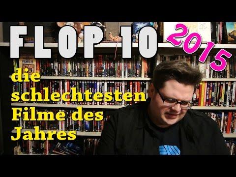 MEINE FLOP 10 die schlechtesten Filme des Jahres 2015 Christian Koch