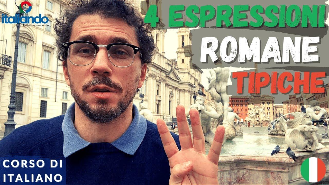 4 Espressioni Romane Tipiche - espressioni idiomatiche - Corso di italiano online