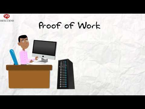 What is Proof of Work / Proof of Stake