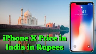 iPhone X Price in India in Rupees | iPhone X Price in India and Release Date