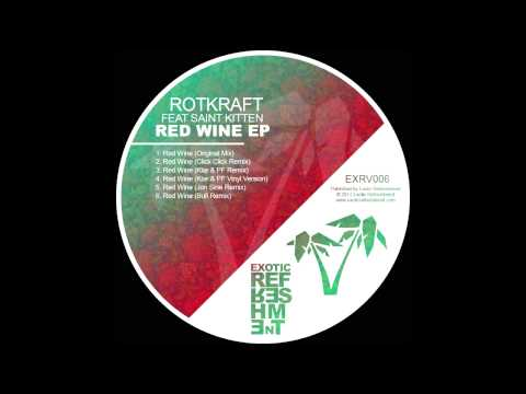 Rotkraft - Red Wine feat Saint Kitten (Klar & PF Vinyl Version) // Exotic Refreshment