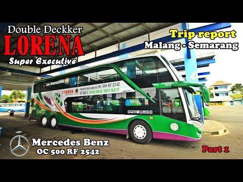 Naik Bus Tingkat  LORENA SUPER DOUBLE DECKKER | Malang - Semarang Part 1